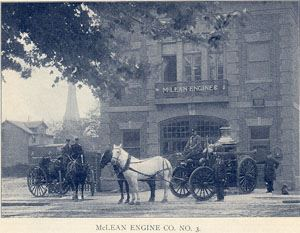 McClean Engine Number 3 McClean Street (later corner of Madison Street and Columbia Avenue)